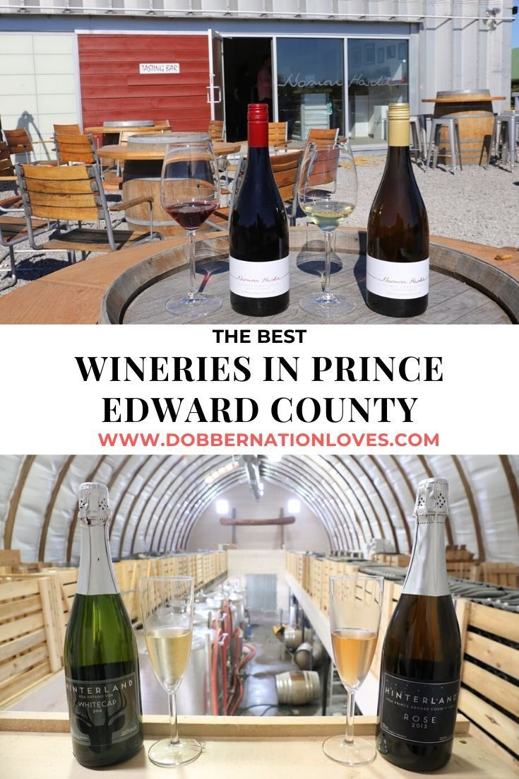Best Wineries in Prince Edward County, Ontario in 2020