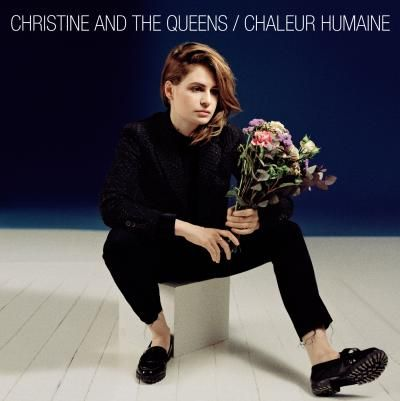 Chaleur Humaine, Christine and the Queens
