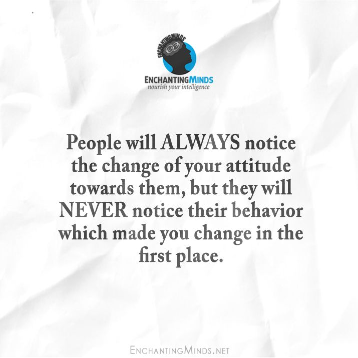 Quotes About People Who Notice: 1000+ Ideas About You Changed On Pinterest