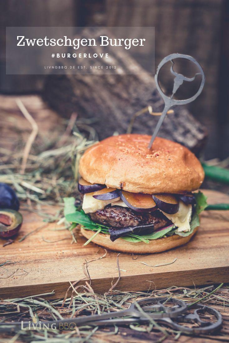 Zwetschgen Burger Mit Brie Kase Von Der Bbq Feuerplatte Livingbbq De Rezept Rezepte Burger Lecker