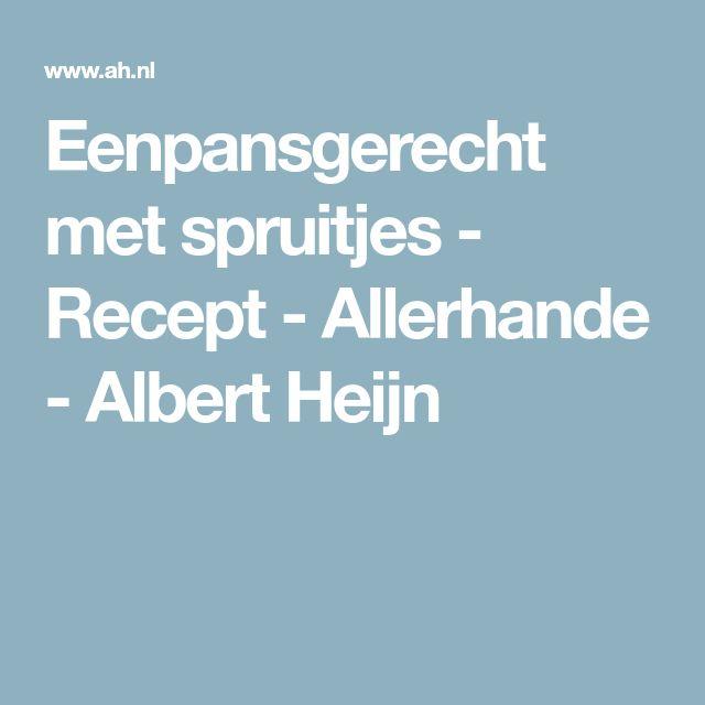 Eenpansgerecht met spruitjes - Recept - Allerhande - Albert Heijn