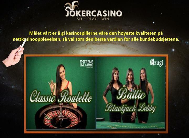 Mens du velger det beste kasinoet online for å vinne kasino bonus, ta også anbefalinger fra familie og følgesvenner som effektivt spiller disse internett spillene. Likeledes les klientrevisjonene mens du velger det flotte stedet.  https://www.jokercasino.com/no/