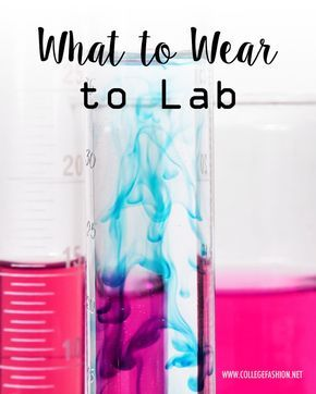 Not sure what to wear to lab in college? We have outfit tips plus four outfit ideas that are appropriate for a science laboratory.