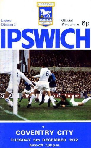5 December 1972 v Ipswich Town Lost 0-2