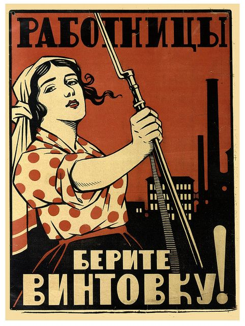 "Russian WW2 ""Women Workers, Take Up Your Rifles"""