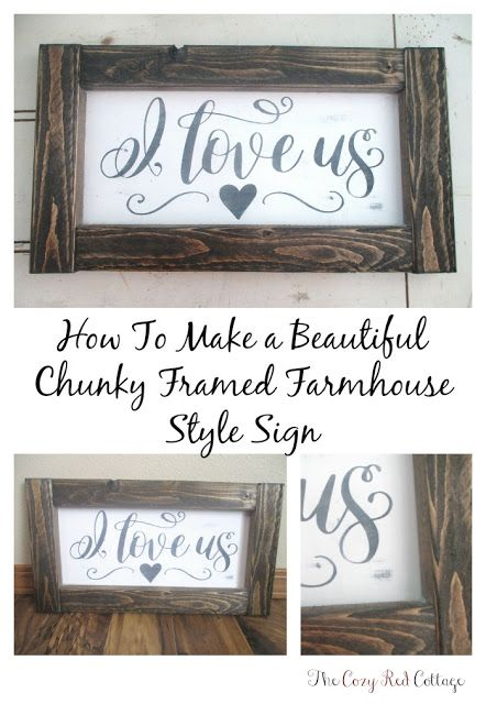 How to make a beautiful chunky framed farmhouse si...