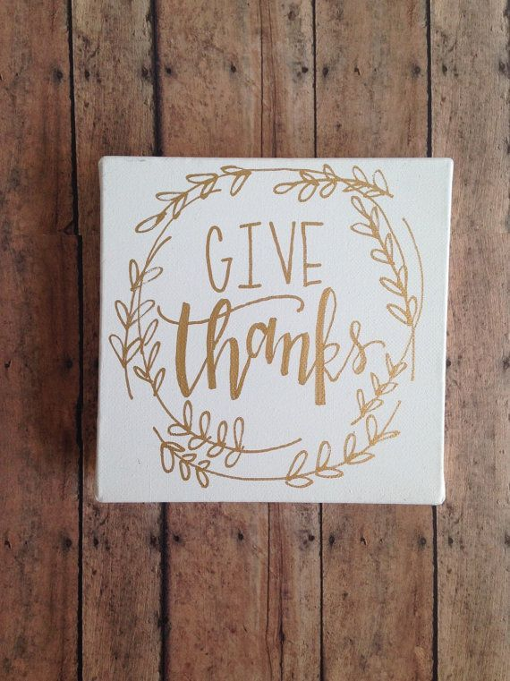Give thanks canvas gold leaf ink thanksgiving decor
