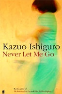 Never Let Me Go by Kazuo Ishiguro: Book Worth, Lets Me Go, Kazuo Ishiguro