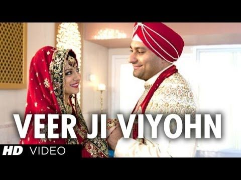Watch The New Video Song Veer Ji Viyohn Chhaliya Of Speedy Singh Experience Punjabi Wedding In Style