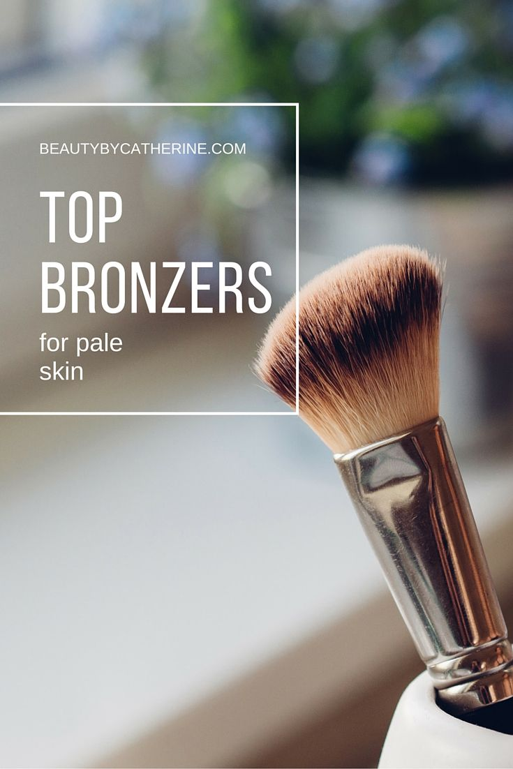 My Top Bronzers for Pale Skin http://beautybycatherine.com/top-bronzers-pale-skin