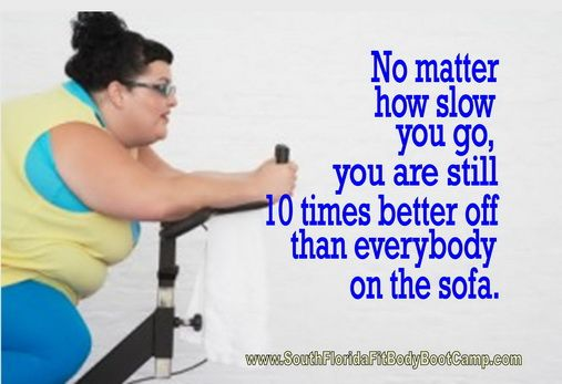 Sitting around on your ass only means you're going to get a fat ass... South Florida Fit Body Boot Camp in Deerfield Beach (The Deerfield Beach Personal Trainer... South Florida Personal training gym for Margate, Coral Springs, Lighthouse Point, Pompano Beach, Boca Raton, Deerfield Beach Florida - http://www.southfloridafitbodybootcamp.com)