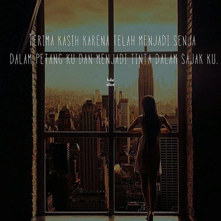 """""""Terima kasih karena telah menjadi senja dalam petang ku dan menjadi tinta dalam sajak ku."""" . .  Kiriman dari @raden_aldian . .  Tag like dan comment.  Kirim (DM /Like) kata-kata buatanmu ya.  #katakata #quotes #quotesoftheday #pathdaily #pathindonesia #yangterdalam #pecahankaca #catatanfilm #melodydalampuisi #sajak #puisi #sastra #kutipan"""