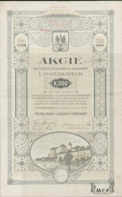 A0564 Muzeum cennych papiru / Akciový pivovar a sladovna v Poděbradech / Aktienbrauerei und Malzfabrik in Podiebrad / akcie na majitele / Inhaberaktie / 500 K,  v Poděbradech 18.12.1913 / AZP4CZ025