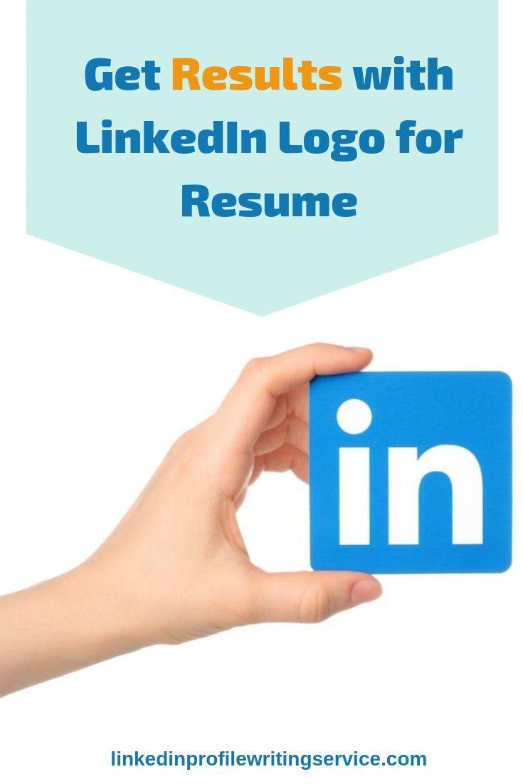 Get Results With Linkedin Logo For Resume Resume Linkedin Tips Linkedin