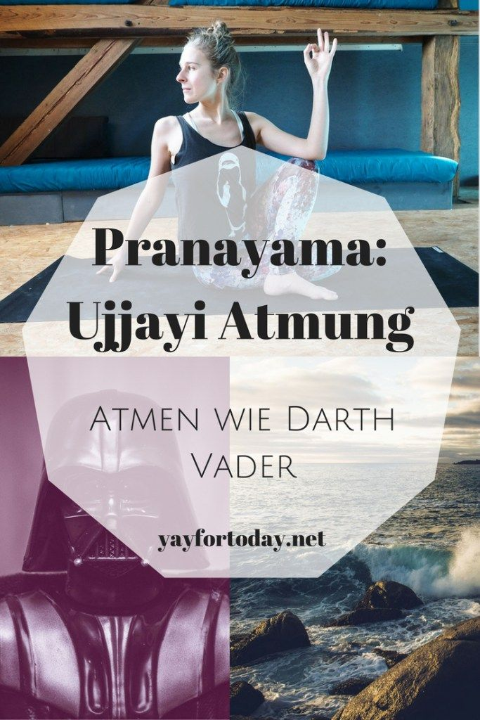 Pranajama: Darth Vader und die Ujjayi Atmung | Yay For Today