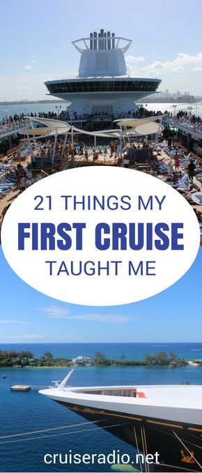Your first cruise can be very overwhelming. Here are 21 lessons that I learned after returning from my first cruise vacation.