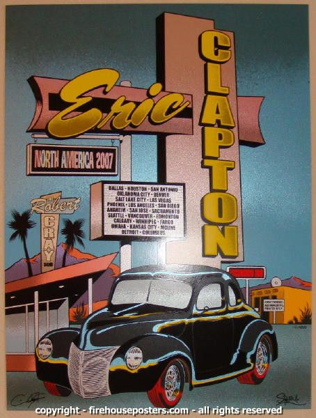 Eric Clapton North America Tour 2007 - silkscreen tour poster (click image for more detail) Artist: Ron Donovan and Chuck Sperry of Firehouse Venue: multi-venue Location: multi-city Concert Date: 2007