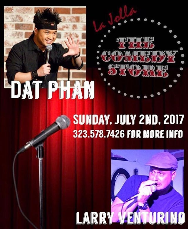 Just Announced: Dat Phan w/ Larry Venturino - July 2nd at The Comedy Store (La Jolla), CA. Call 323.578.7426 for tickets and mention Larry Venturino. @datphan @comedystorelj #sandiego #esterofl #floridacomedy #comedians #comedyfans #standupcomedy #lajolla #datphanandfriends #lastcomicstanding #lajollalocals #sandiegoconnection #sdlocals - posted by Larry Venturino  https://www.instagram.com/larryventurino. See more post on La Jolla at http://LaJollaLocals.com