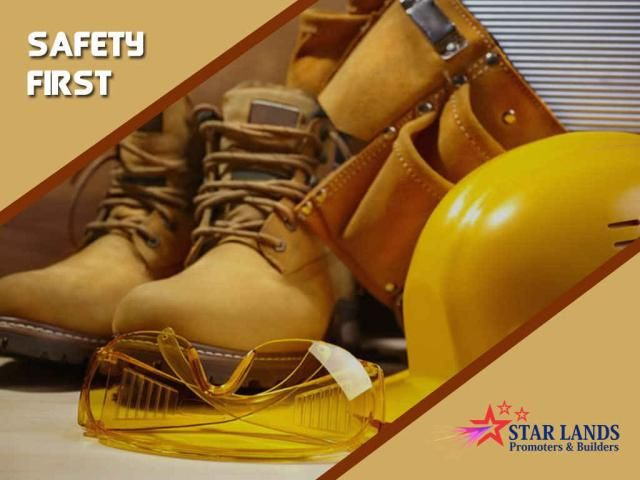 Safety First #Safety #First – The safety way is the best way Safety should be one of the top preferences in construction industry. Protect yourself by wearing personal protective equipment like custom hard hats, safety vests, work gloves, safety glasses, boots & earplugs. Contact details : Star Lands Promoters & Builders Mobile : 95006 45566
