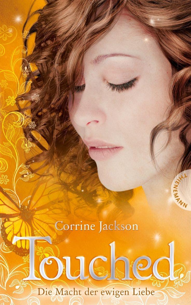 Corrine Jackson - Touched - Die Macht der ewigen Liebe (Band 03)