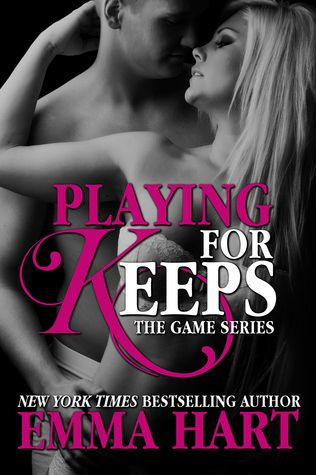 Playing For Keeps by Emma Hart  ~The first book in this series was so cute but this one stole my heart~