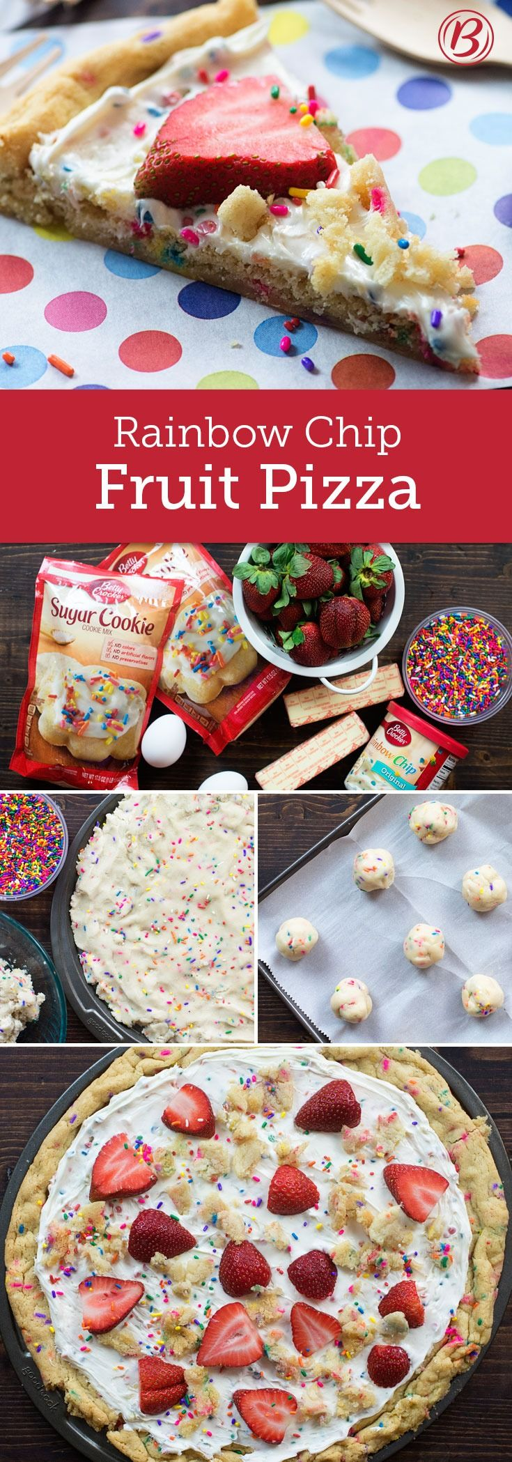 "Fruit pizzas are our go-to for any party: Fresh, sweet and always yummy, they're a total crowd-pleaser. Our ""pizza"" is a giant sugar cookie (baked with sprinkles, of course!) frosted with Rainbow Chip frosting, and topped with fresh strawberries, extra cookie crumbles and more sprinkles for a too-cute sweet treat. If you have them on hand, raspberries and blueberries would work perfectly on the pizza too."