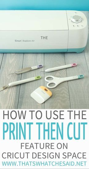 Tips for Cricut's Print then Cut Feature
