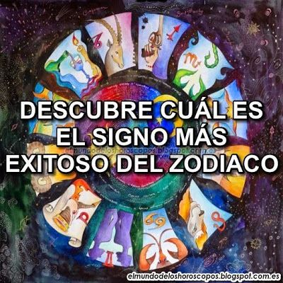 El+mundo+de+los+Horoscopos:+DESCUBRE+CUÁL+ES+EL+SIGNO+MÁS+EXITOSO+DEL+ZODIACO