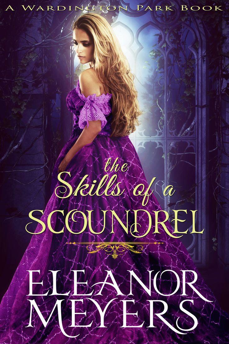 Regency Romance: The Skills Of A Scoundrel  Historical Romance Ebook   Bookzio