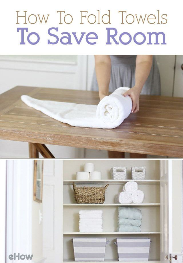 How To Fold Towels To Save Room In 2019 How To Fold