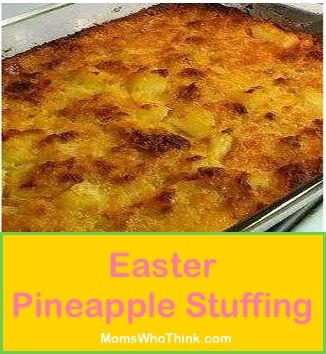 The best Pineapple Stuffing recipe for Easter Ham!(Follow recommendations to use only 1/4c lt. brown sugar and 1/4c white sugar)