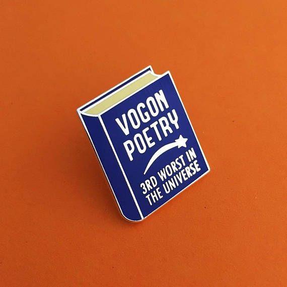 Vogon Poetry Enamel Pin