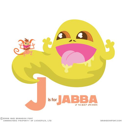 J is for Jabba... ill never forget my ABC's now!