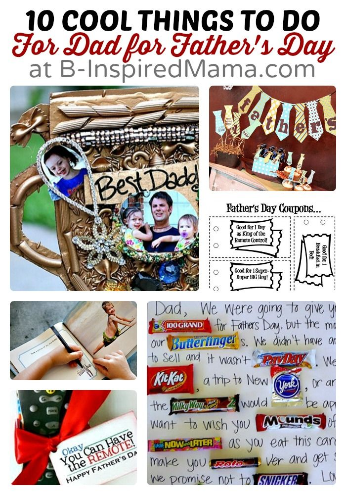 10 Cool Things to Do For Dad for Father's Day at B-Inspired Mama #kids #fathersday