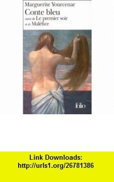 Conte Bleu (Spanish Edition) (9782070392872) Marguerite Yourcenar , ISBN-10: 2070392872  , ISBN-13: 978-2070392872 ,  , tutorials , pdf , ebook , torrent , downloads , rapidshare , filesonic , hotfile , megaupload , fileserve