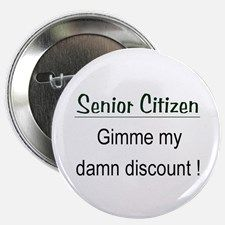 "Senior Citizen Discount 2.25"" Button for"