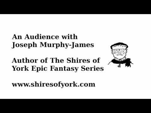 An Audience with Joseph Murphy-James, Author of The Shires of York: Dragons
