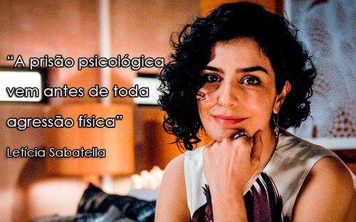 """""""A prisão psicológica vem antes de toda agressão física"""" - Letícia Sabatella, atriz, contou à revista Marie Claire."""