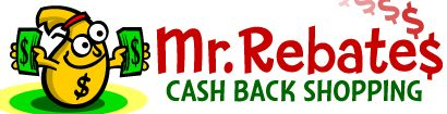 Mr. Rebates Cash Back Shopping.  Links to thousands of online shopping sites in every category you can think of, high end and low end.  Since I joined I have earned well over $200 in rebates.
