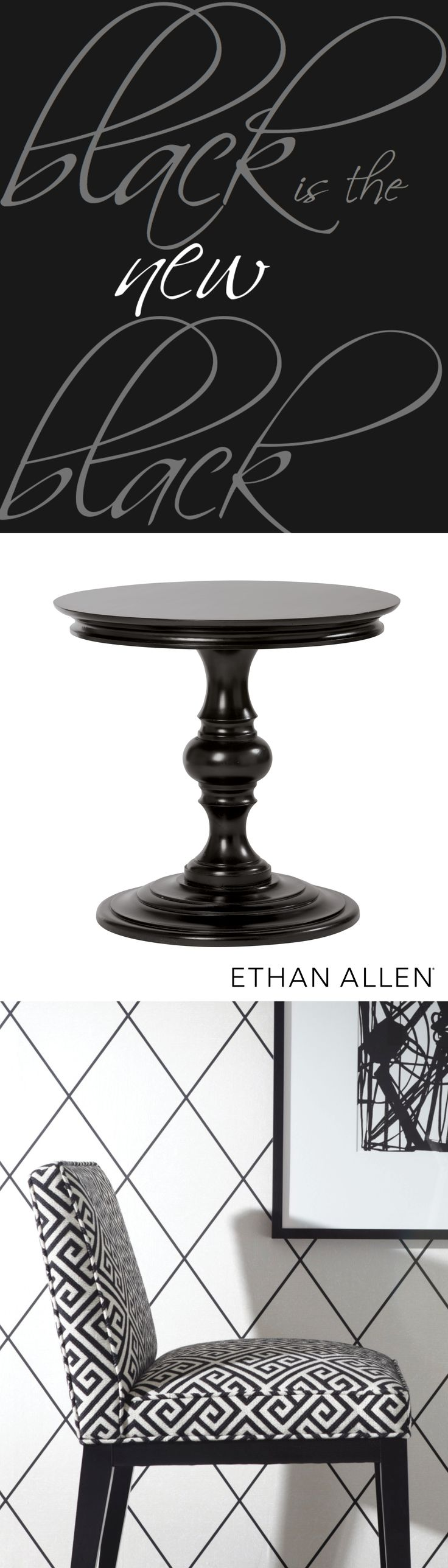 Don't fear the dark side: That's where we get some of our best design ideas! Black is timeless, whether by itself (a singular stylish table can hold its own anywhere), or paired with white, its polar opposite. A time-honored Greek key pattern adds compound interest.