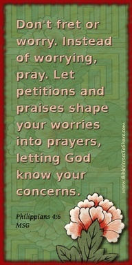Bible Verses For Encouragement | ... Philippians 4:6 (MSG) – Bible Verses To Share #bible #verse #quote