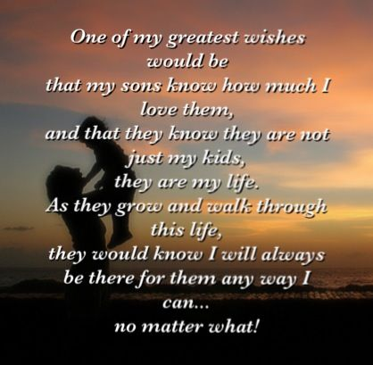 I love this for my boys!! A mothers love is never ending ...  I Love Myself Quotes For Boys