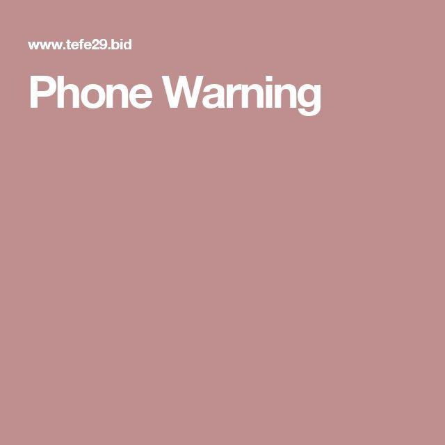 Phone Warning