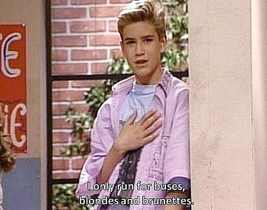 """Saved by the Bell, season 1, episode 13, """"The Election,"""" aired 18 November 1989. Zachary """"Zack"""" Morris is played by Mark-Paul Gosselaar. Zach: """"As you can see, school elections are being held this week."""" He points to Jessie Spano, played by Elizabeth Berkley, who is putting up a poster. Zack: """"My best friend Jessie Spano's running for Student Body President. As for me, I only run for buses, blondes, and brunettes."""""""