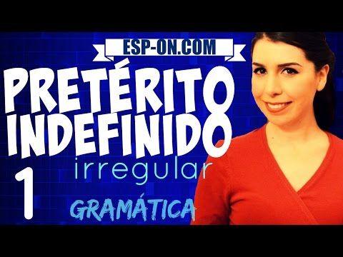 Lezioni di Spagnolo 21 - Verbi Pretérito Indefinido (Irregular) - YouTube