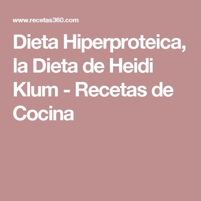 Dieta Hiperproteica, la Dieta de Heidi Klum - Recetas de Cocina