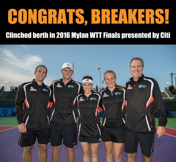 Via World Team Tennis  · Aug 11:    Congrats Orange County Breakers on becoming our first team to clinch a spot in the 2016 #MylanWTTFinals presented by @Citi!