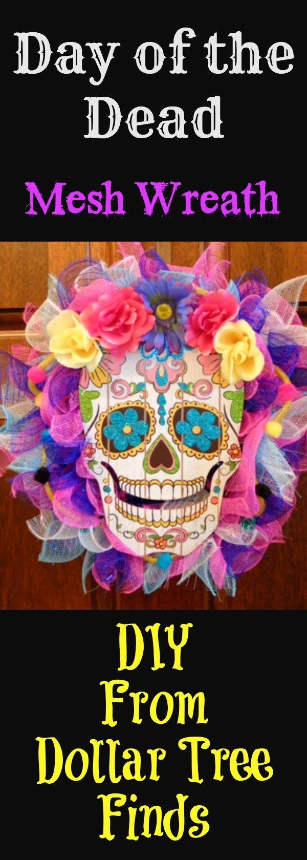 Day of the Dead Mesh Wreath...DIY From Dollar Tree Finds - Channelling Dolly