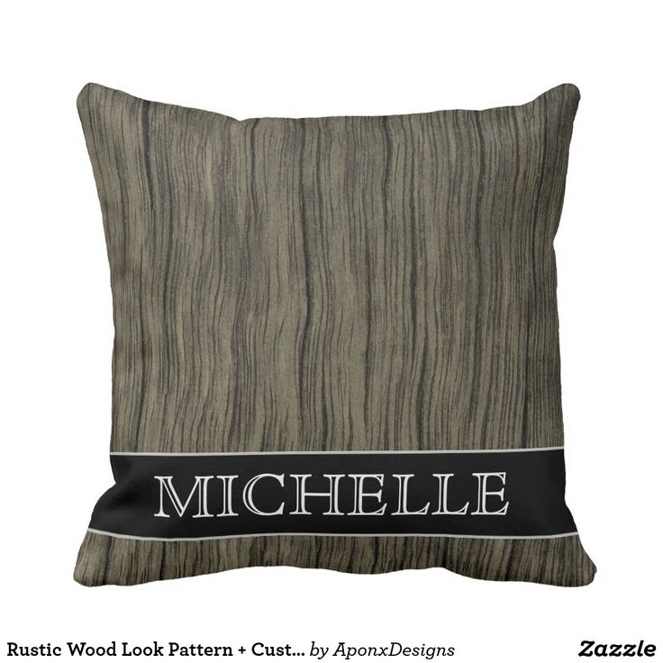 Rustic Wood Look Pattern + Custom Name Pillow