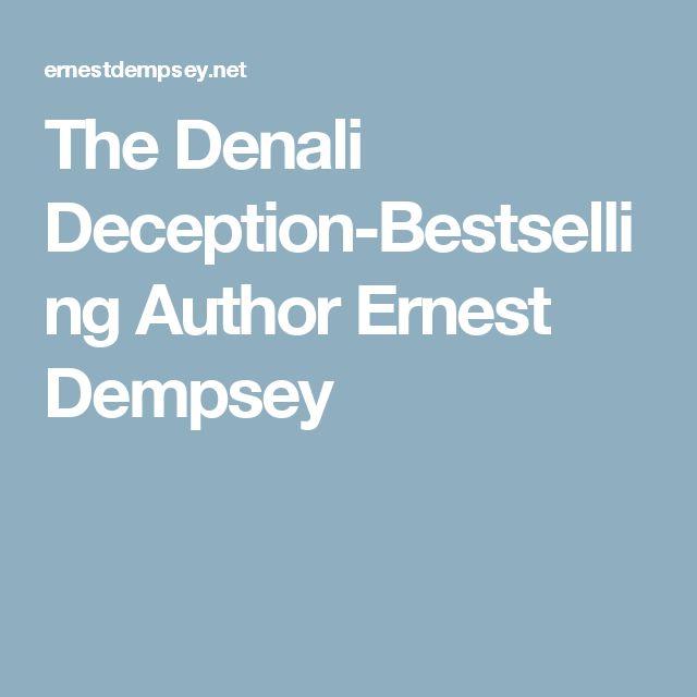 The Denali Deception-Bestselling Author Ernest Dempsey